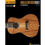 Hal Leonard Ukulele Method: Book 1 - Left Handed Edition Beginning