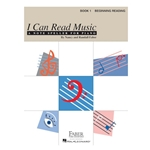 I Can Read Music Book 1 - A Note Speller for Piano Beginning Reading