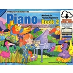 Progressive Piano Method for Young Beginners Book 2 Piano